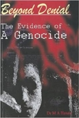 Beyond Denial The Evidence of A Genocide