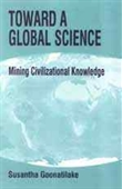 Toward A Global Science : Mining Civilizational Knowledge