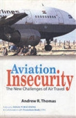 Aviation Insecurity: The New Challenges Of Air Travel