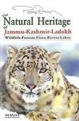 The Natural Heritage Of Jammu-Kashmir-Ladakh