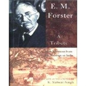 E.M. Forster : A Tribute