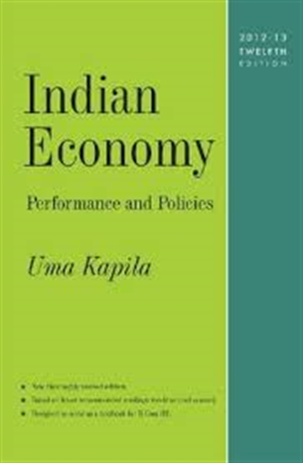 Indian Economy : Performance And Policies