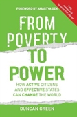 From Poverty To Power : How Active Citizens And Effective States Can Change The World