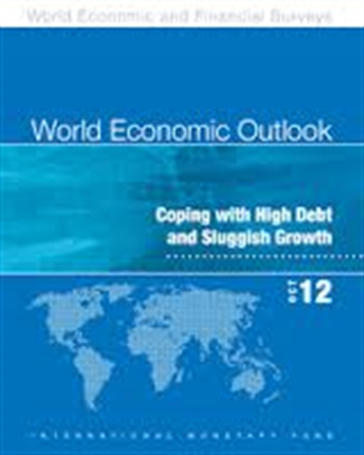 World Economic Outlook : Coping With High Debt And Sluggish Growth