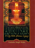 Amritsar A City With Glorious Legacy