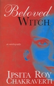 Beloved Witch : An Autobiography
