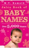 Jaico Book of Baby Names : Over 5,000 Names