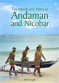 The Islands And Tribes of Andaman And Nicobar