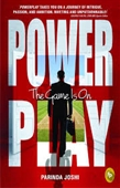 Power Play : The Game Is On
