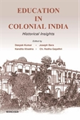 Education in Colonial India : Historical Insights