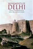 Monuments of Delhi : Lasting Splendour of The Great Mughals And Others (4 vol in 3 binding )