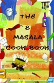 The 8 Masala Cookbook