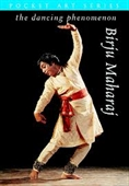 The Dancing Phenomenon Birju Maharaj