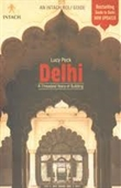 Delhi : A Thousand Years Of Building