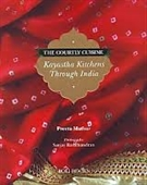 The Country Cuisine Kayastha Kitchens Through India