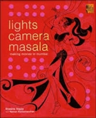 Lights Camera Masala : Making Movies in Mumbai