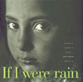 If I Were Rain : Celebrating The Spirit of Indias Disadvantaged Urban Child