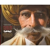 Hair India : A Guide To The Bizarre Beards And Magnificent Moustaches of Hindustan