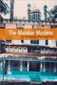 The Malabar Muslims : A Different Perspective