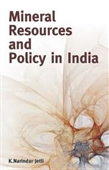 Mineral Resources And Policy in India