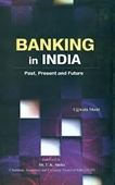 Banking in India : Past Present And Future