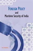 Foreign Policy And Maritime Security of India