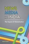News Media in India : The Impact of Globalization