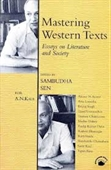 Mastering Western Texts : Essays On Literature And Society