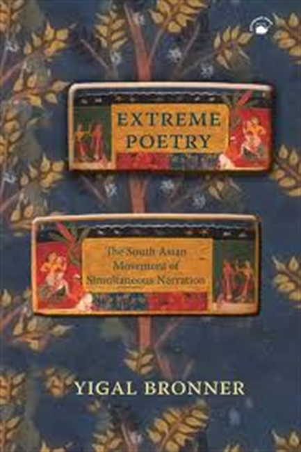 Extreme Poetry : The South Asian Movement of Simultaneous Narration