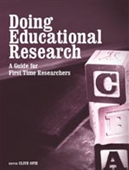 DOING EDUCATIONAL RESEARCH: A Guide for First Time Researchers