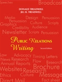 PUBLIC RELATIONS WRITING, 2E: Principles in Practice
