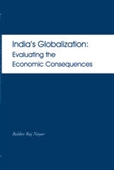India`s Globalization : Evaluating the Economic Consequences