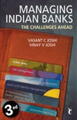 MANAGING INDIAN BANKS, 3E: The Challenges Ahead