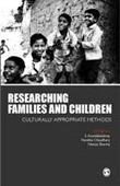 RESEARCHING FAMILIES AND CHILDREN: Culturally Appropriate Methods