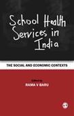 SCHOOL HEALTH SERVICES IN INDIA: The Social and Economic Contexts