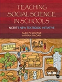 TEACHING SOCIAL SCIENCE IN SCHOOLS: NCERT`s New Textbook Initiative