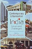 Contemporary Urbanisation in India : Issues And Challenges
