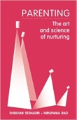 Parenting : The Art And Science of Nurturing