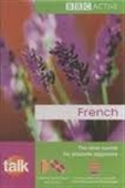 BBC Active : French : The Ideal Course For Absolute Beginners With 2 CDs