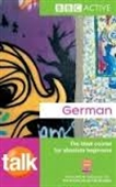 BBC Active : German : The Ideal Course For Absolute Beginners With 2 CDs