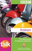 BBC : Talk Italian : The Ideal Course For Absolute Beginners With 2 CDs