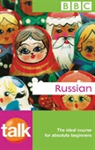 BBC : Talk Russian : The Ideal Course For Absolute Beginners With 2 CDs