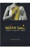 Indian Saris : Traditions- Perspectives-Design