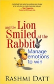And The Lion Smiled At The Rabbit : Manage Emotions to Win