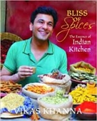 Bliss of Spices : The Essence of Indian Kitchen