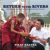 Return To The Rivers : Recipes And Memories of The Himalayan River Valleys