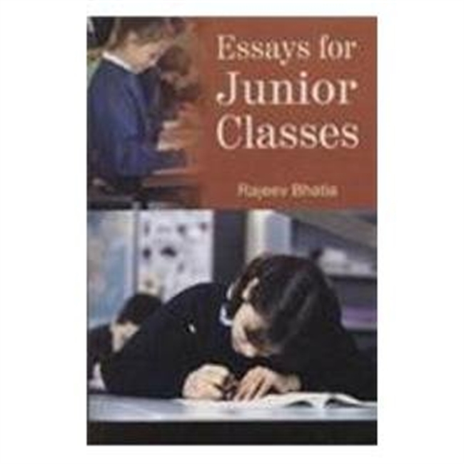 Essays for Junior Classes