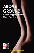 Above Ground: A Jack Taggart Mystery