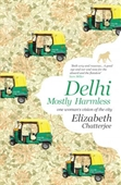 Delhi : Mostly Harmless