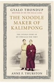 The Noodlemaker of Kalimpong: The Untold Story of My Struggle For Tibet